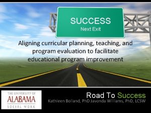 SUCCESS Next Exit Aligning curricular planning teaching and