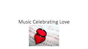 Music Celebrating Love Romantic Instrumental Music Most of