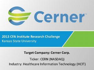 2013 CFA Institute Research Challenge Kansas State University