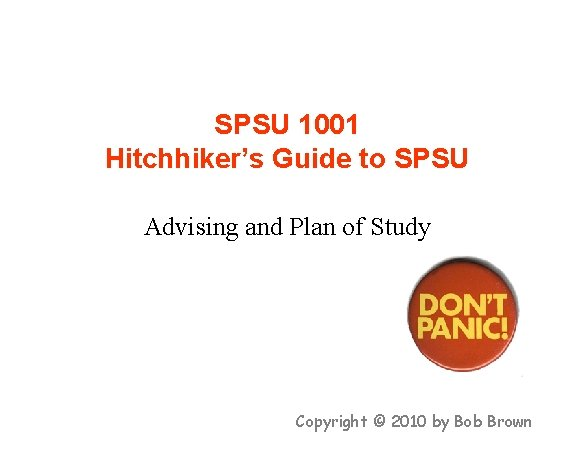 SPSU 1001 Hitchhikers Guide to SPSU Advising and