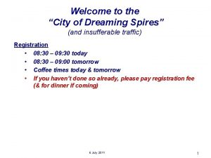 Welcome to the City of Dreaming Spires and