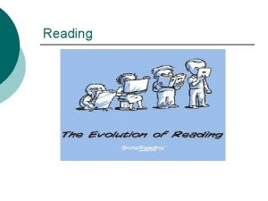 Reading Reason for Reading For maintaining good social
