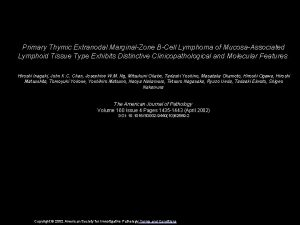 Primary Thymic Extranodal MarginalZone BCell Lymphoma of MucosaAssociated