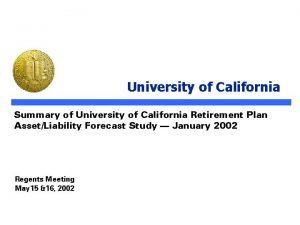 University of California Summary of University of California