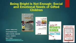 Being Bright Is Not Enough Social and Emotional