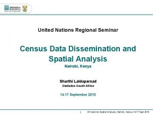 United Nations Regional Seminar Census Data Dissemination and