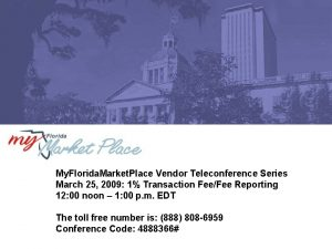 My Florida Market Place Vendor Teleconference Series March
