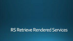 RS Retrieve Rendered Services Retrieve DICOM Service Resources