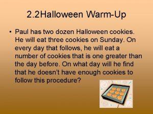 2 2 Halloween WarmUp Paul has two dozen