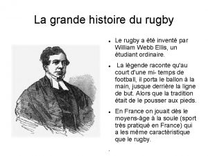 La grande histoire du rugby Le rugby a