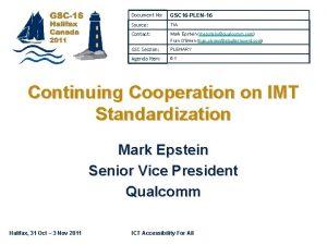 Document No GSC 16 PLEN16 Source TIA Contact