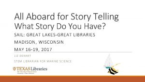 All Aboard for Story Telling What Story Do