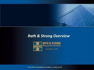 Rath Strong Overview 2019 Rath Strong Management Consultants