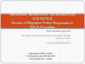 REGIONAL WORKSHOP ON MIGRATION STATISTICS Review of Migration