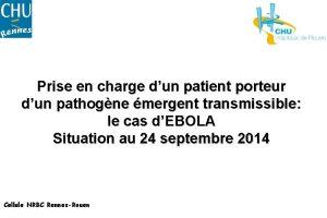 Prise en charge dun patient porteur dun pathogne