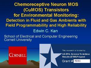 Chemoreceptive Neuron MOS C MOS Transistors for Environmental