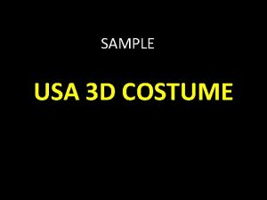 SAMPLE USA 3 D COSTUME PLAY LOVE WILL