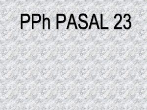 PENGERTIAN PPH PASAL 23 MENGATUR TENTANG PEMOTONGAN PAJAK
