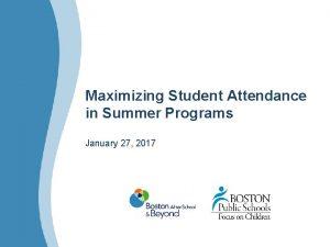 Maximizing Student Attendance in Summer Programs January 27