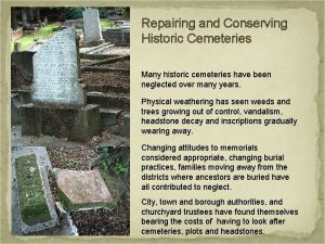 Repairing and Conserving Historic Cemeteries Many historic cemeteries