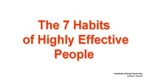 The 7 Habits of Highly Effective People Knowledge
