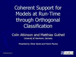Coherent Support for Models at RunTime through Orthogonal