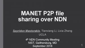 MANET P 2 P file sharing over NDN