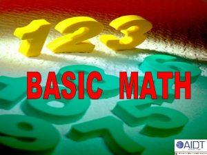 1 D DECIMAL NUMBERS 1 Decimal System System