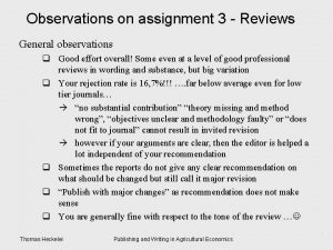 Observations on assignment 3 Reviews General observations q