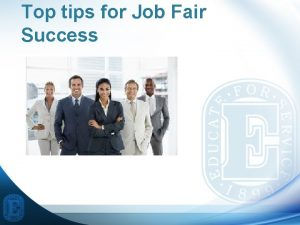 Top tips for Job Fair Success Walking into