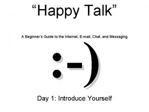 Happy Talk A Beginners Guide to the Internet