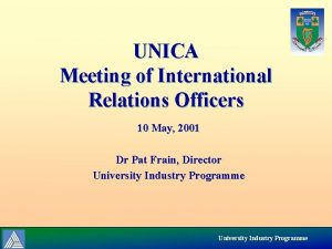 UNICA Meeting of International Relations Officers 10 May