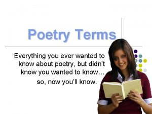 Poetry Terms Everything you ever wanted to know