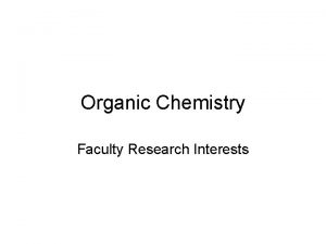 Organic Chemistry Faculty Research Interests Prof Deb Dillner