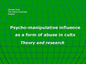 Dariusz Krok The Opole University Poland Psychomanipulative influence