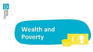 Wealth and Poverty 1 Wealth and Poverty 1