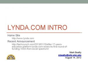 LYNDA COM INTRO Home Site http www lynda