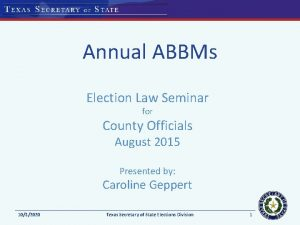 Annual ABBMs Election Law Seminar for County Officials