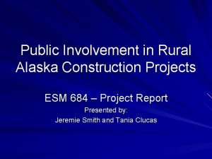 Public Involvement in Rural Alaska Construction Projects ESM