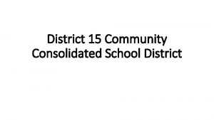 District 15 Community Consolidated School District Palatine District