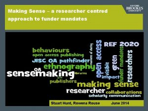 Making Sense a researcher centred approach to funder