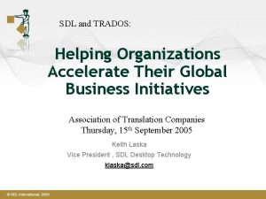 SDL and TRADOS Helping Organizations Accelerate Their Global