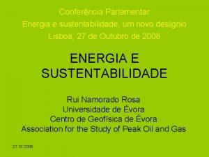 Conferncia Parlamentar Energia e sustentabilidade um novo desgnio