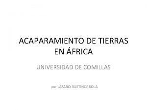 ACAPARAMIENTO DE TIERRAS EN FRICA UNIVERSIDAD DE COMILLAS