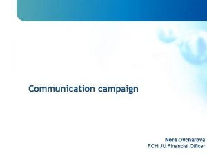 Communication campaign Financial Reporting Formalities General Aspects Common