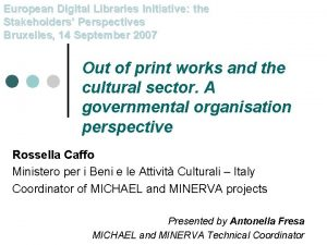 European Digital Libraries Initiative the Stakeholders Perspectives Bruxelles