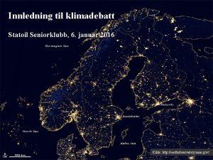 Innledning til klimadebatt Statoil Seniorklubb 6 januar 2016