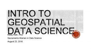Keely Roth Ph D Sacramento Women in Data