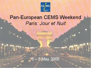 PanEuropean CEMS Weekend Paris Jour et Nuit 5