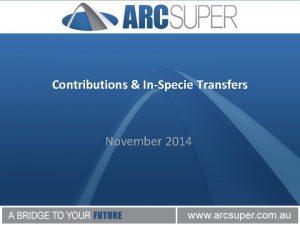 Contributions InSpecie Transfers November 2014 Contributions InSpecie Transfers